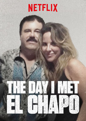 Day I Met El Chapo, The - Season 1